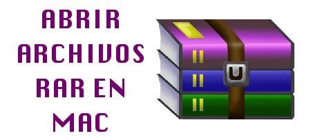 Abrir Archivos Rar en Mac